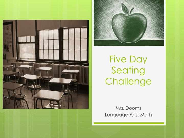 five day seating challenge n.