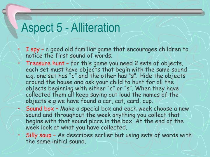 Aspect 5 - Alliteration