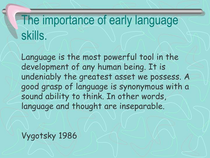 The importance of early language skills
