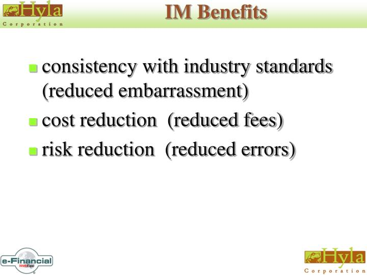 IM Benefits