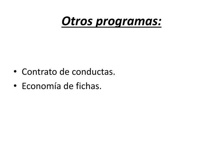 Otros programas: