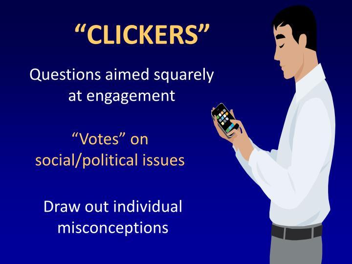 """CLICKERS"""