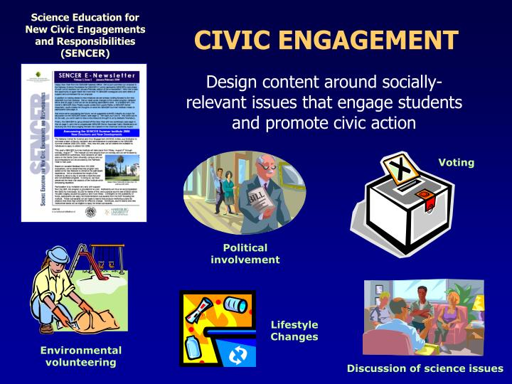 Science Education for New Civic Engagements and Responsibilities (SENCER)