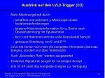 ausblick auf den lvl2 trigger 2 2