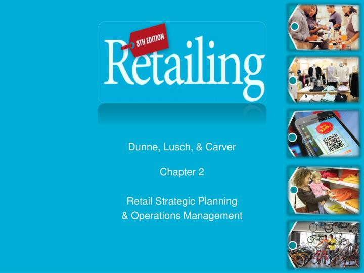 chapter 2 retail strategic planning operations management n.