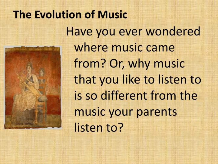 the evolution of music n.