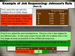example of job sequencing johnson s rule part 2