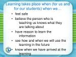 learning takes place when for us and for our students when we