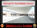 michael r null middle school3
