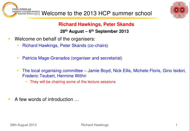 welcome to the 2013 hcp summer school