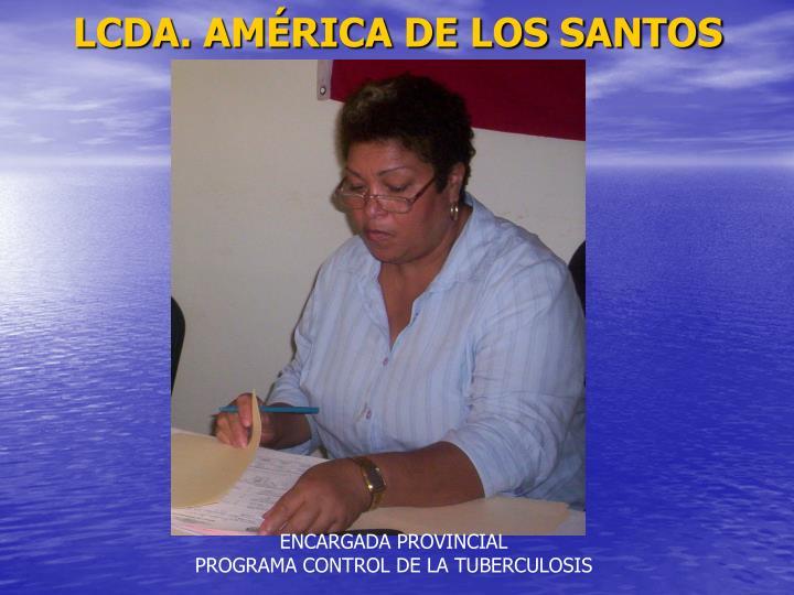 LCDA. AMÉRICA DE LOS SANTOS
