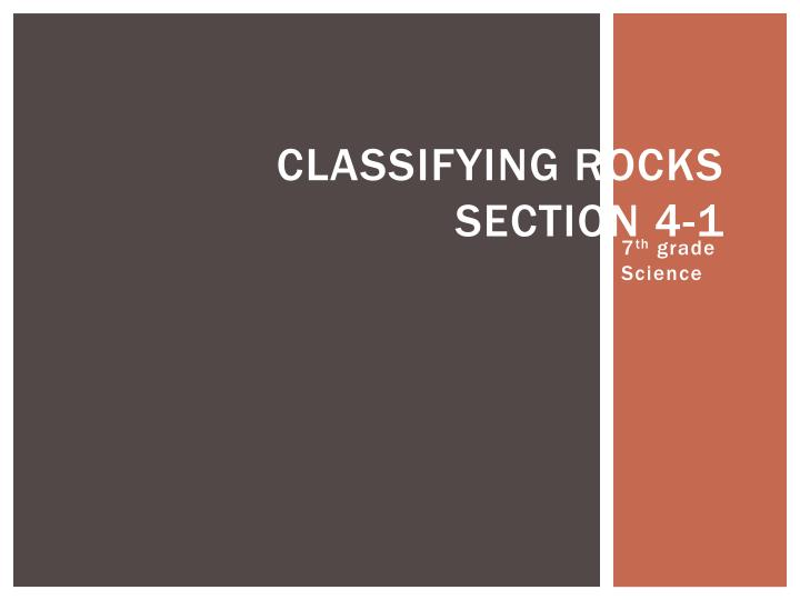 classifying rocks section 4 1 n.