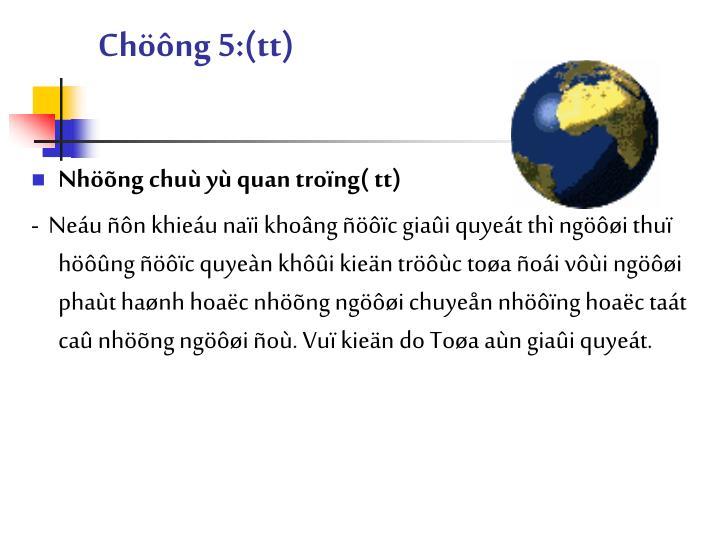 Chöông 5:(tt)