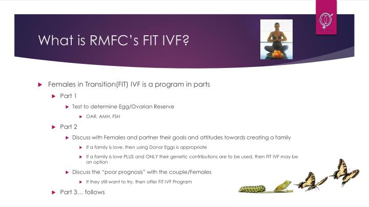 What is rmfc s fit ivf