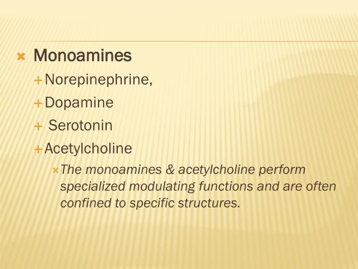 Monoamines