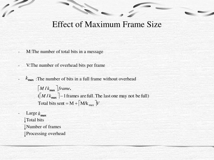 Effect of Maximum Frame Size