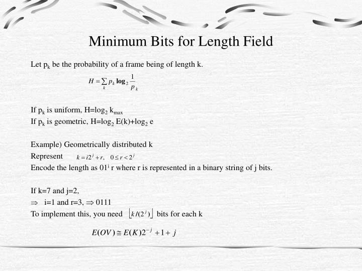 Minimum Bits for Length Field