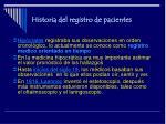 historia del registro de pacientes3