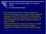 registro de pacientes basado en computo cpr 4 1 atenci n primaria