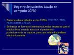 registro de pacientes basado en computo cpr