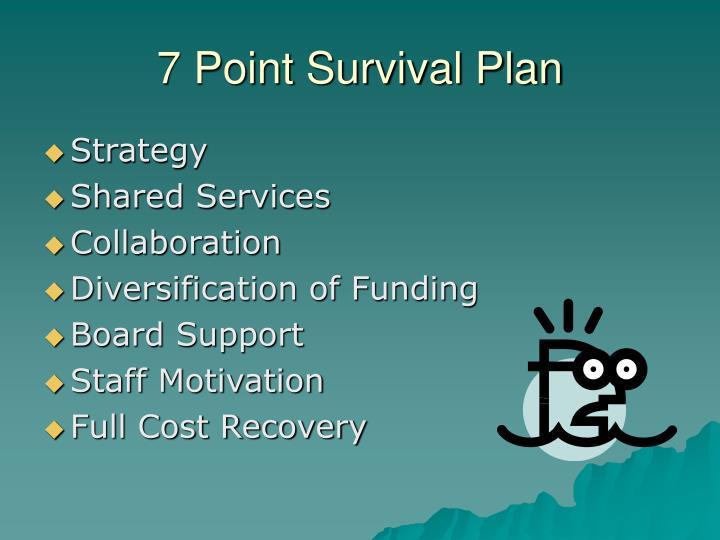 7 point survival plan