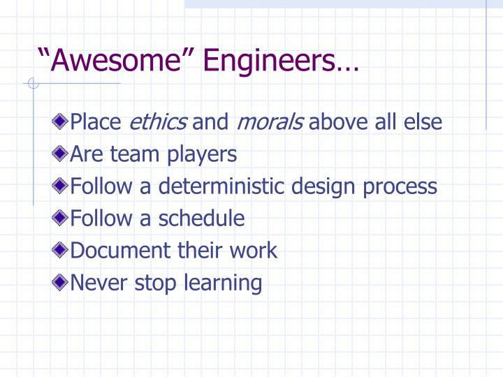 """Awesome"" Engineers…"