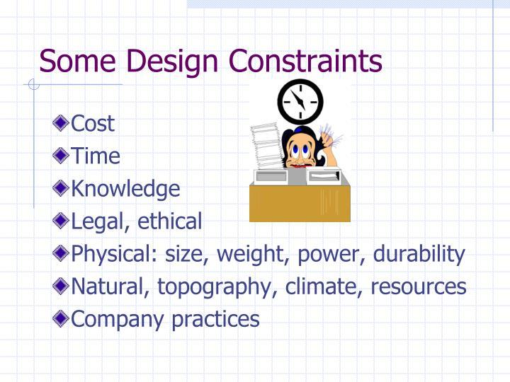 Some Design Constraints