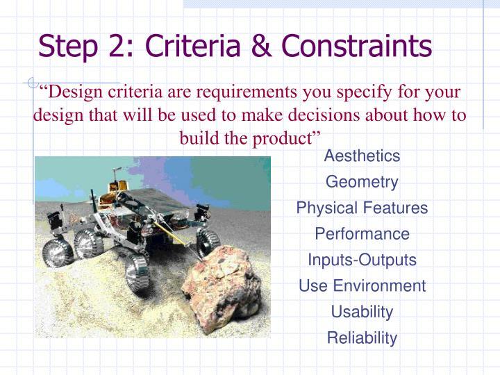 Step 2: Criteria & Constraints