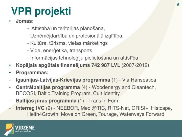 VPR projekti