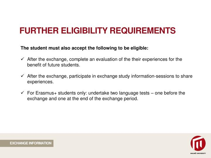FURTHER ELIGIBILITY REQUIREMENTS
