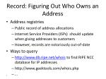 record figuring out who owns an address