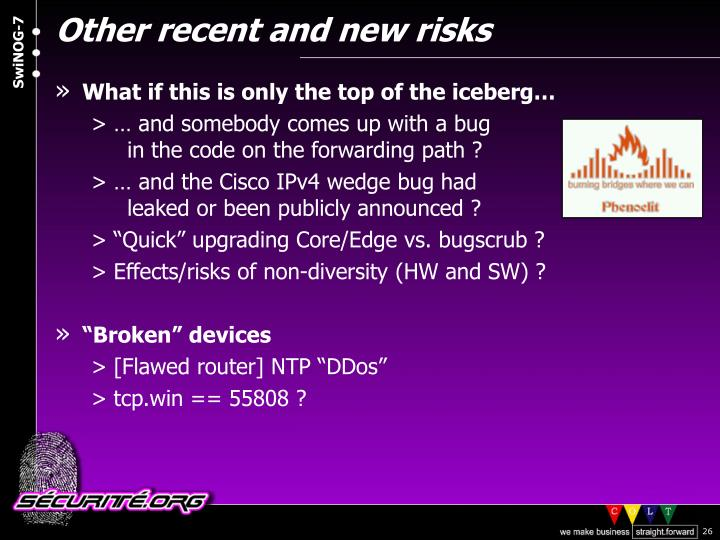 Other recent and new risks