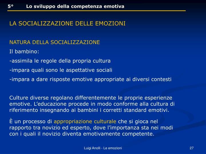 5°        Lo sviluppo della competenza emotiva