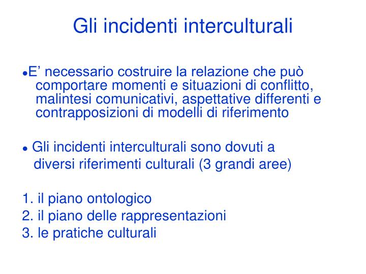 Gli incidenti interculturali