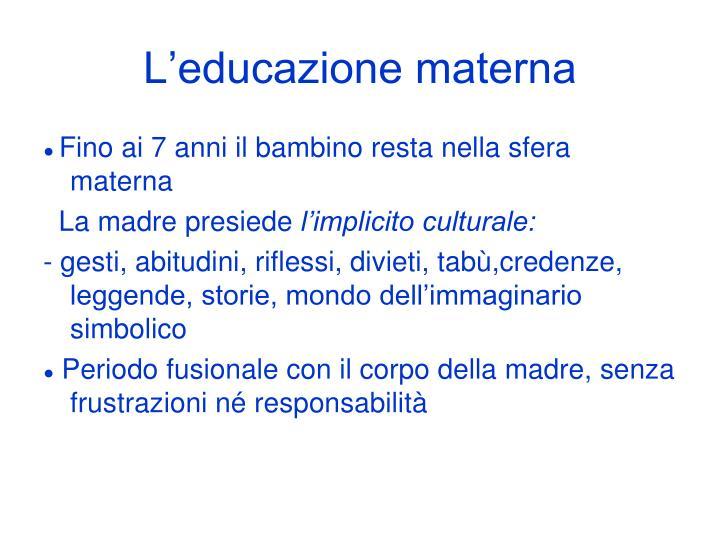 L'educazione materna