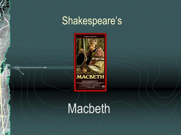 a literary analysis of the theme of fair in macbeth by william shakespeare Elucidation regarding the stages set by 'fair is foul, and foul is fair' (i: i, 10), in william shakespeare's the tragedy of macbeth - shakespeare utilizes many paradoxes in the tragedy of macbeth to provide entertainment for the audience.