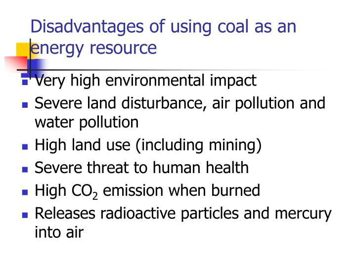 Disadvantages of using coal as an energy resource