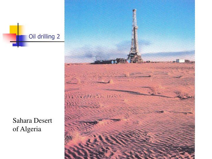 Oil drilling 2