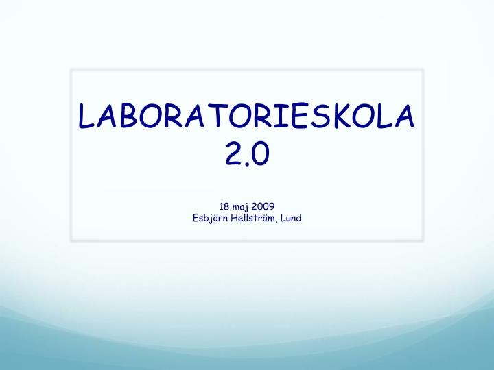 Laboratorieskola 2 0