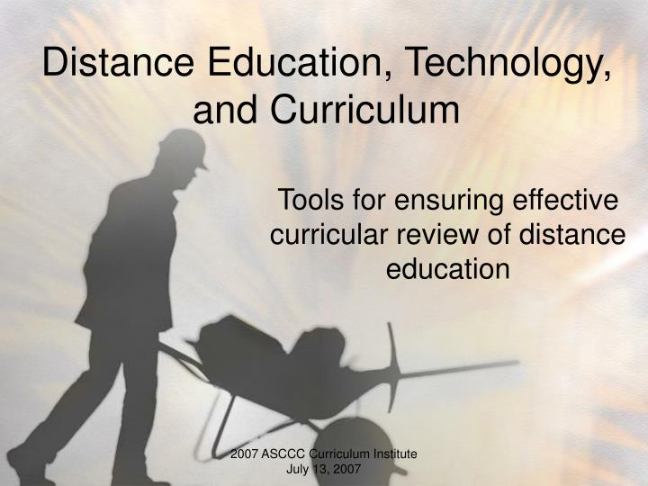 distance education technology and curriculum n.