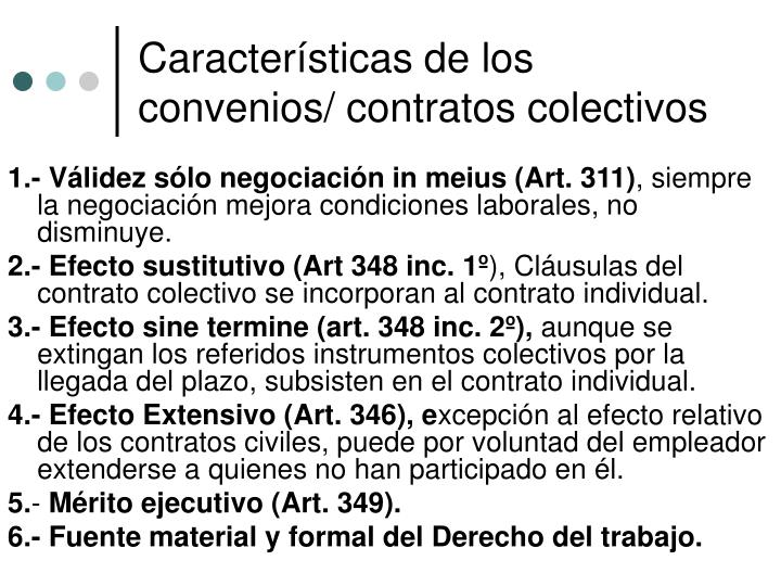 Características de los convenios/ contratos colectivos
