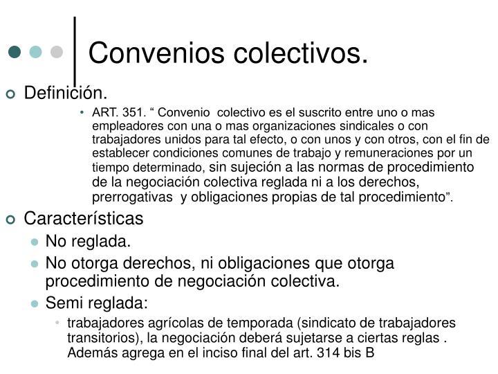 Convenios colectivos.