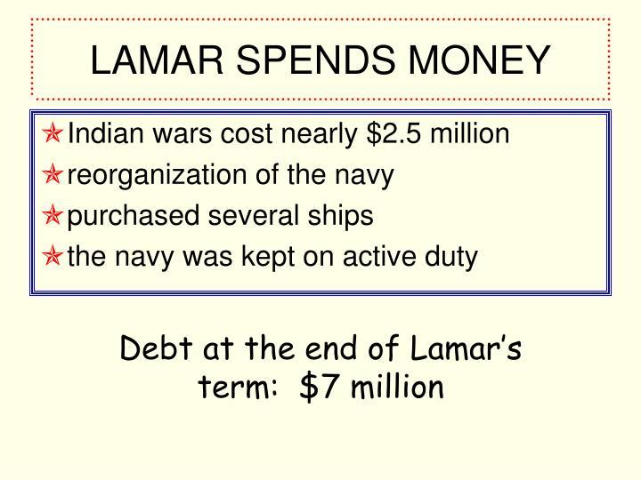 LAMAR SPENDS MONEY