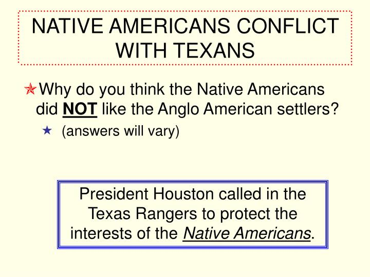 NATIVE AMERICANS CONFLICT WITH TEXANS