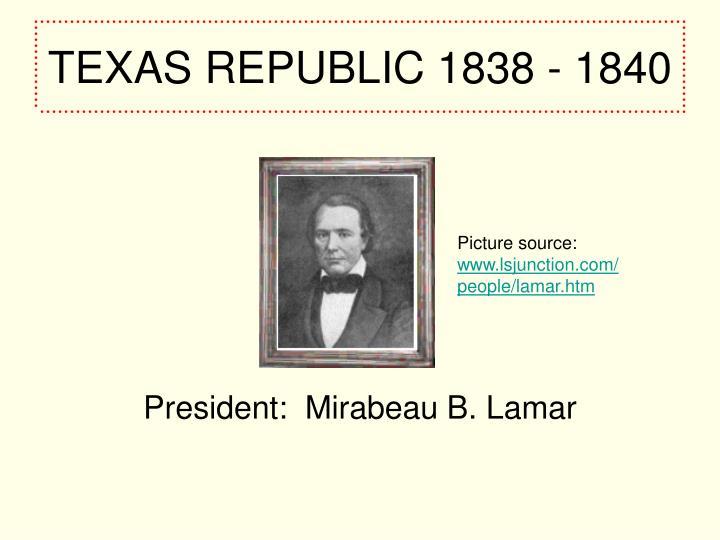 TEXAS REPUBLIC 1838 - 1840