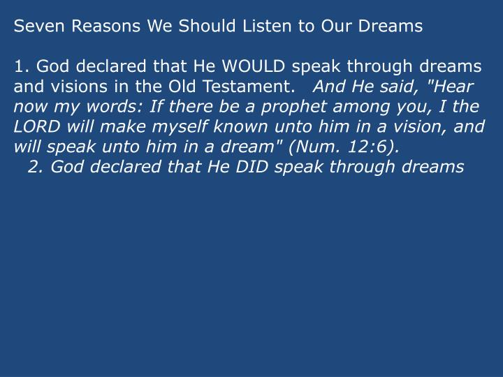 Seven Reasons We Should Listen to Our Dreams