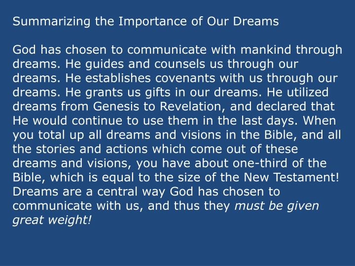 Summarizing the Importance of Our Dreams