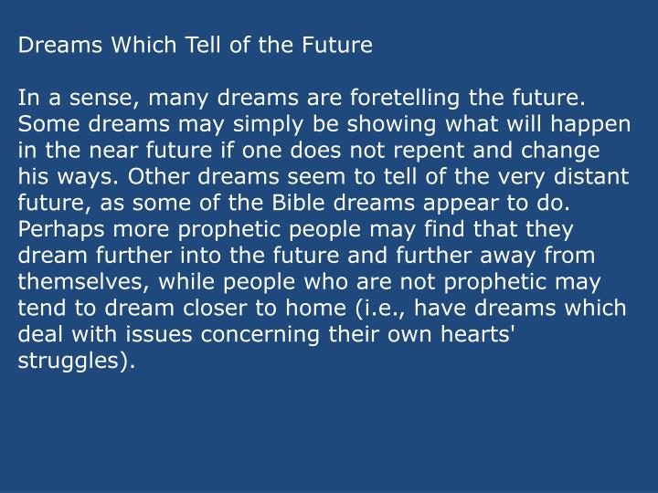 Dreams Which Tell of the Future