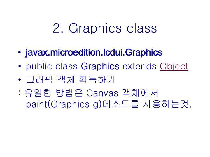 2. Graphics class