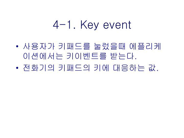 4-1. Key event